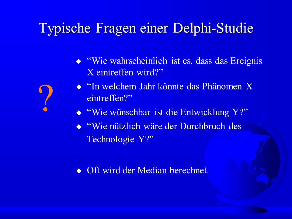 Typische Fragen einer Delphi-Studie .