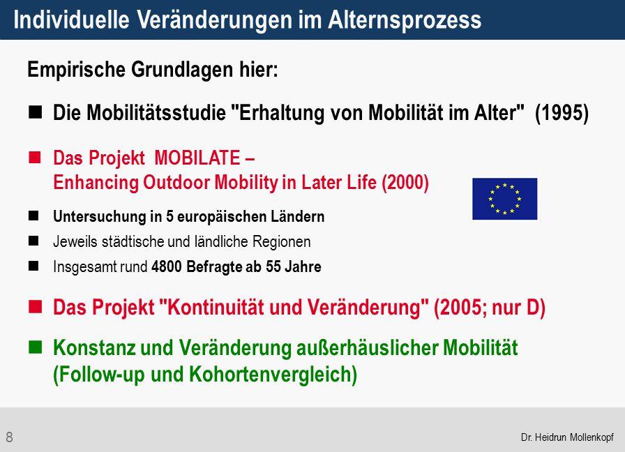 8 Empirische Grundlagen hier: Die Mobilitätsstudie