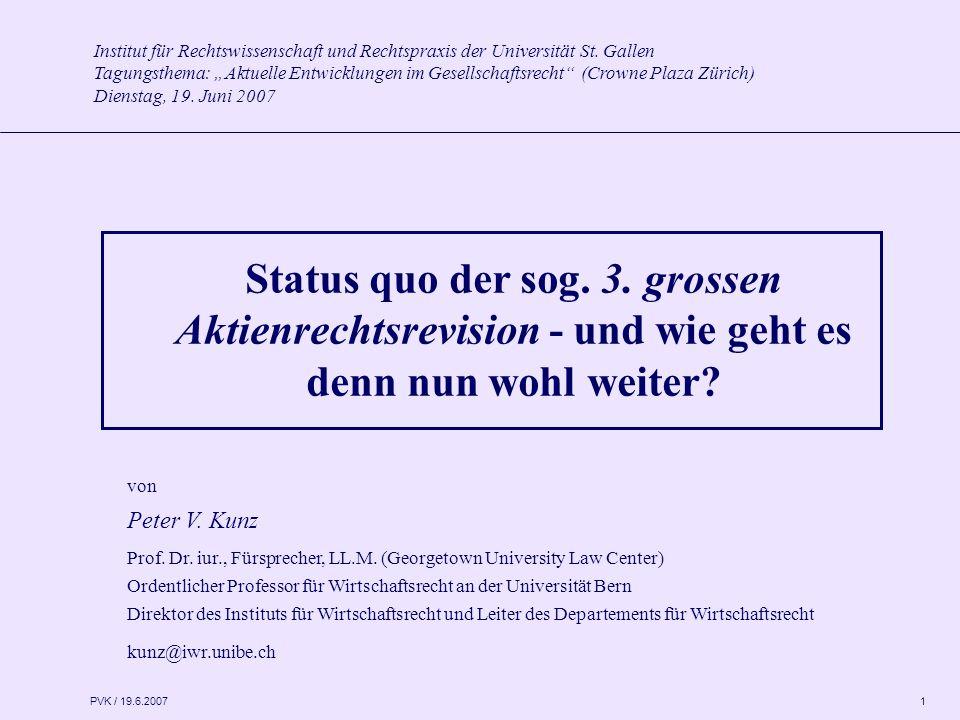 PVK / 19.6.2007 1 Institut für Rechtswissenschaft und Rechtspraxis der Universität St.