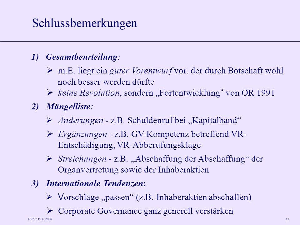 PVK / 19.6.2007 17 1)Gesamtbeurteilung:  m.E.