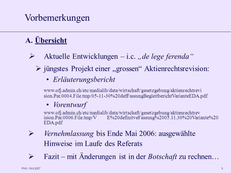 PVK / 19.6.2007 3  Aktuelle Entwicklungen – i.c.
