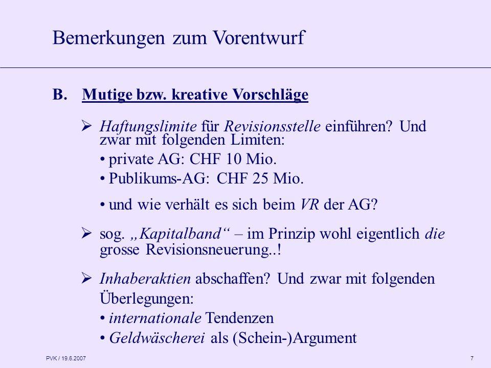 PVK / 19.6.2007 7 B. Mutige bzw.