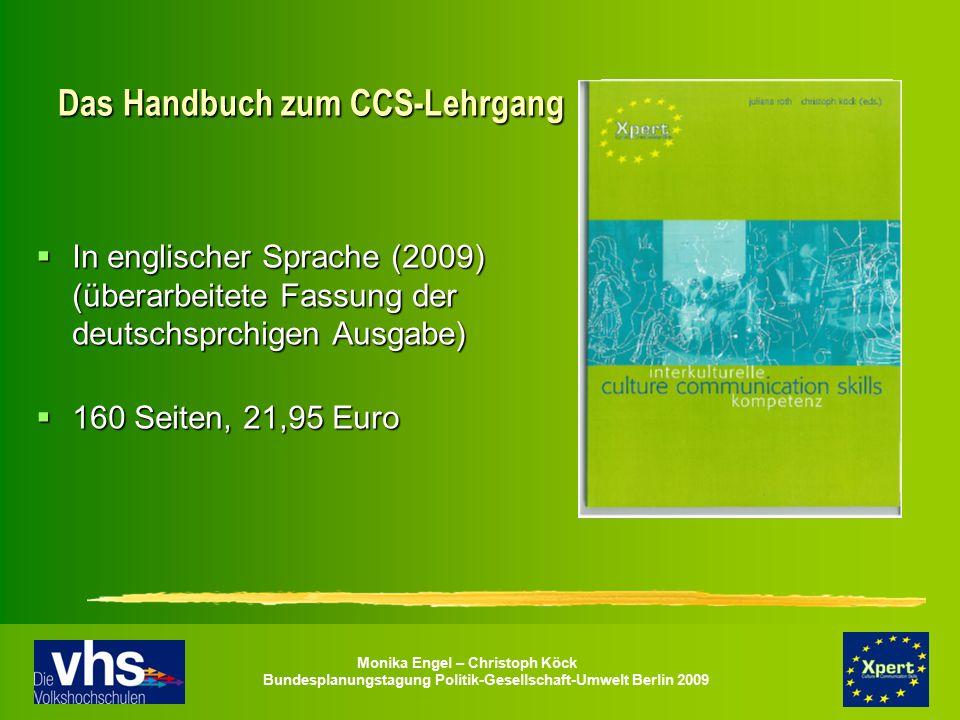 Monika Engel – Christoph Köck Bundesplanungstagung Politik-Gesellschaft-Umwelt Berlin 2009 Das Handbuch zum CCS-Lehrgang  In englischer Sprache (2009