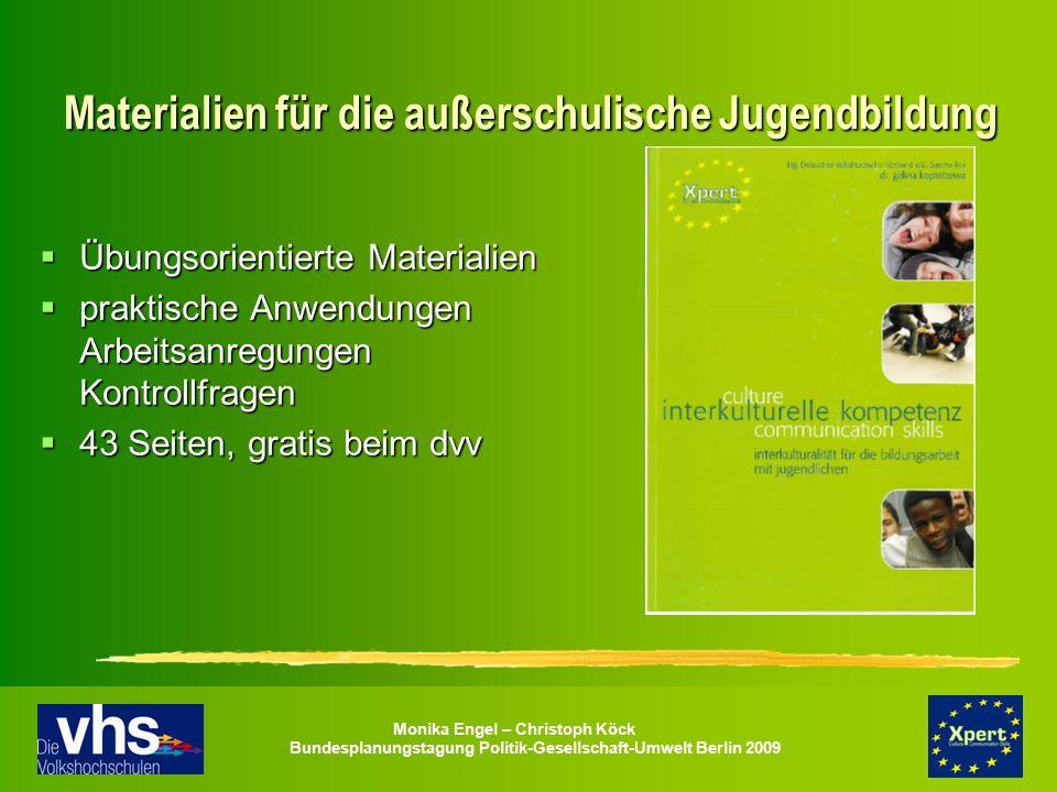 Monika Engel – Christoph Köck Bundesplanungstagung Politik-Gesellschaft-Umwelt Berlin 2009 Materialien für die außerschulische Jugendbildung  Übungso