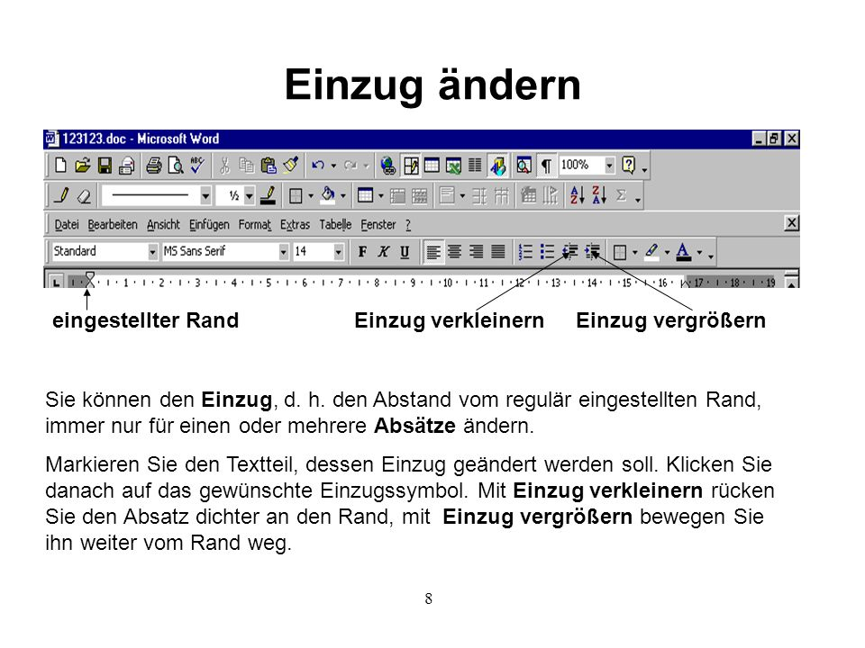 9 Größe, Schnitt und Art der Schrift verändern Schriftart Schriftgröße fett kursiv unterstrichen Schriftschnitt Markieren Sie den Textteil, den Sie ändern wollen.