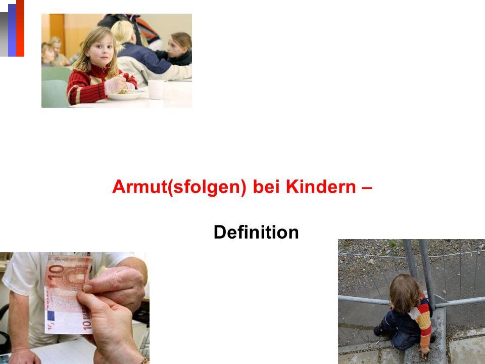 Armut(sfolgen) bei Kindern – Definition