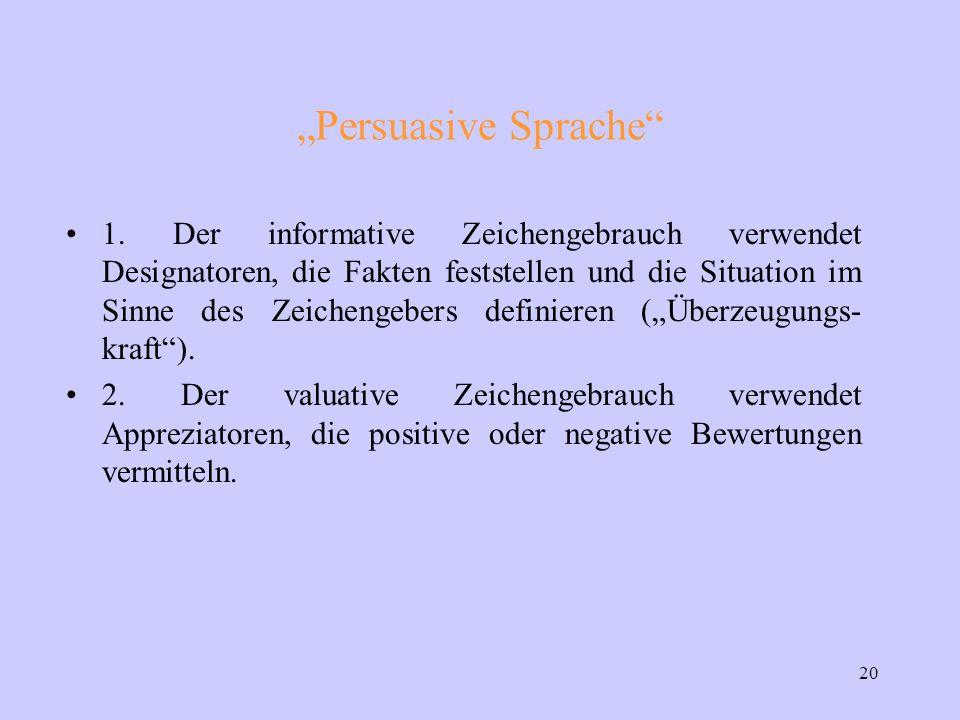 "20 ""Persuasive Sprache 1."
