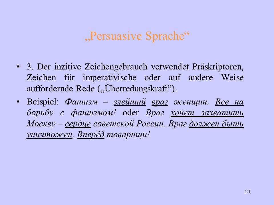 "21 ""Persuasive Sprache 3."