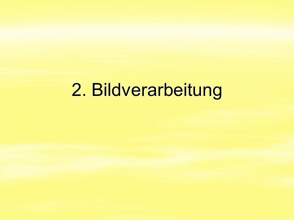 2. Bildverarbeitung