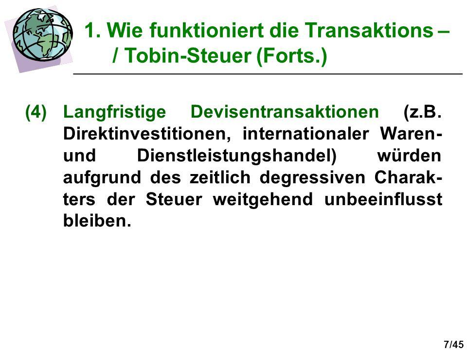 8/45 2. Ziele der Transaktions - / Tobin-Steuer