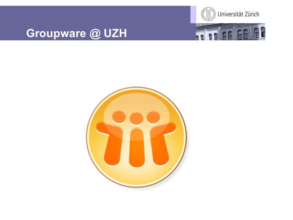 Groupware @ UZH