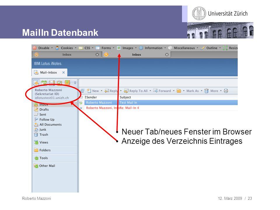 12. März 2009 / 23Roberto Mazzoni MailIn Datenbank Neuer Tab/neues Fenster im Browser Anzeige des Verzeichnis Eintrages
