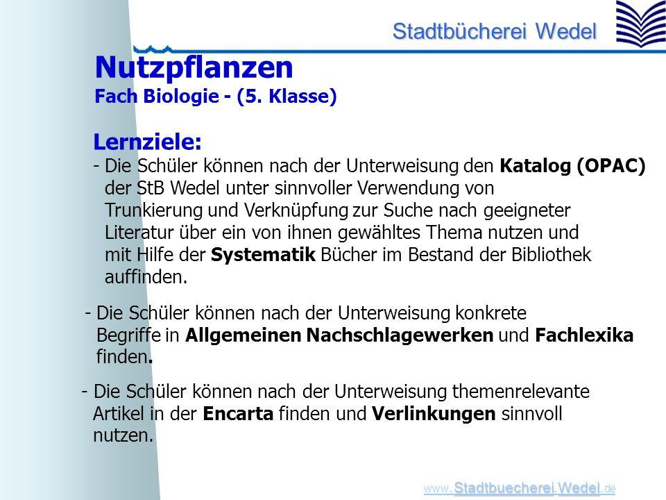 StadtbuechereiWedel www. Stadtbuecherei.Wedel. de Stadtbücherei Wedel - Die Schüler können nach der Unterweisung themenrelevante Artikel in der Encart