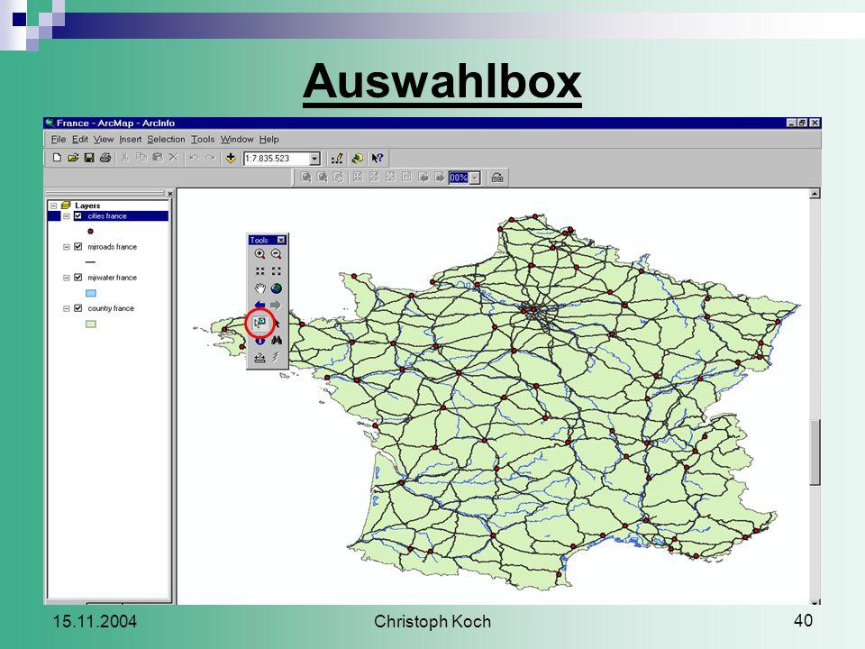 Christoph Koch 40 15.11.2004 Auswahlbox