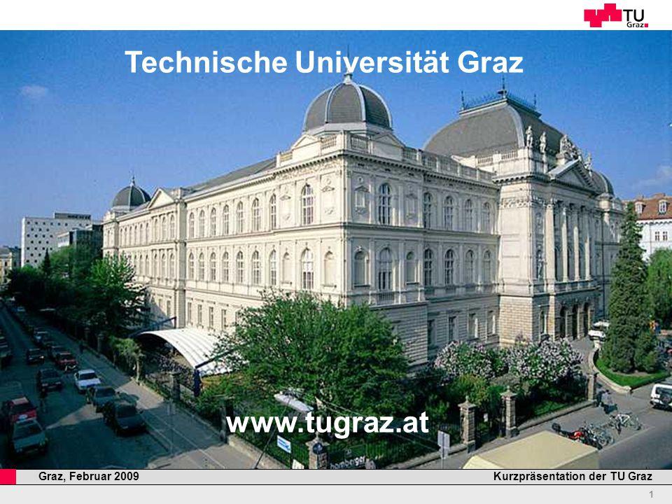 Professor Horst Cerjak, 19.12.2005 12 Kurzpräsentation der TU GrazGraz, Februar 2009 Zahlen und Fakten II 2.118 1.293 825 Personal (Köpfe) gesamt (Dez.