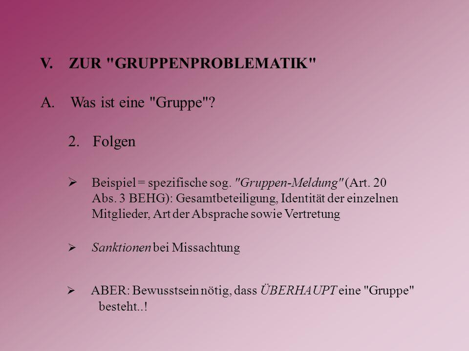 V.ZUR GRUPPENPROBLEMATIK A.Was ist eine Gruppe .