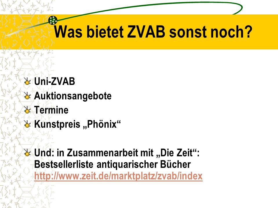 Was bietet ZVAB sonst noch.