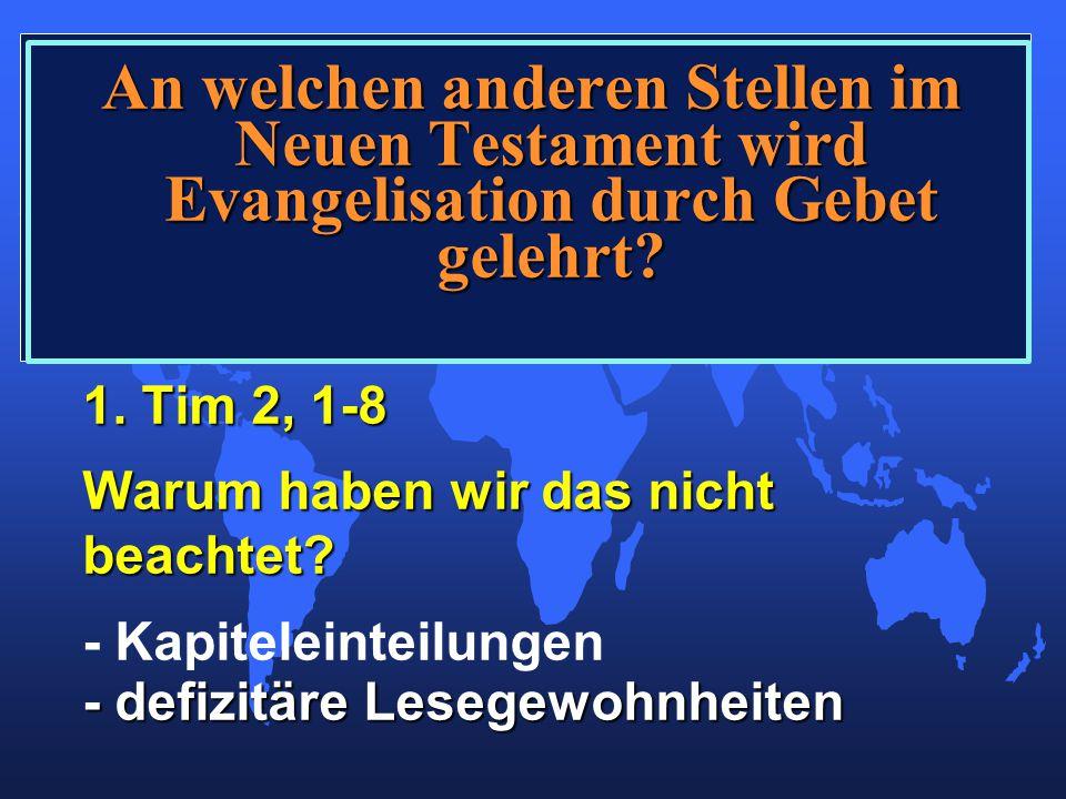 An welchen anderen Stellen im Neuen Testament wird Evangelisation durch Gebet gelehrt.