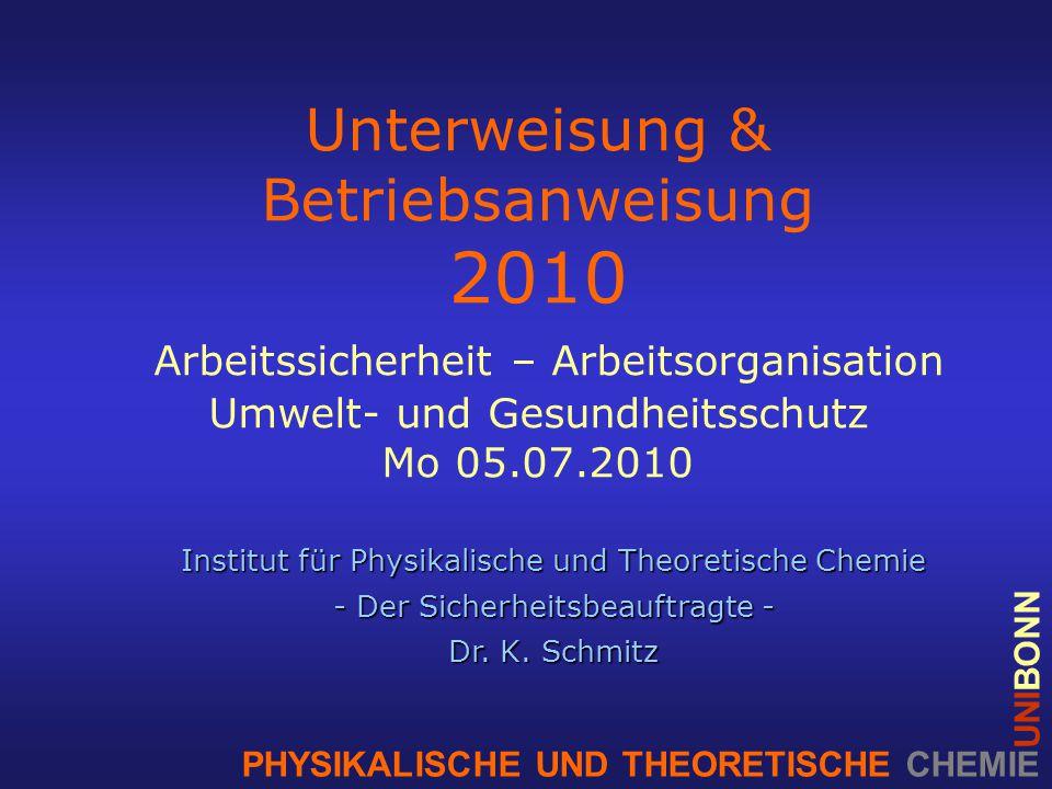 Institut für Physikalische und Theoretische Chemie - Der Sicherheitsbeauftragte - Dr.