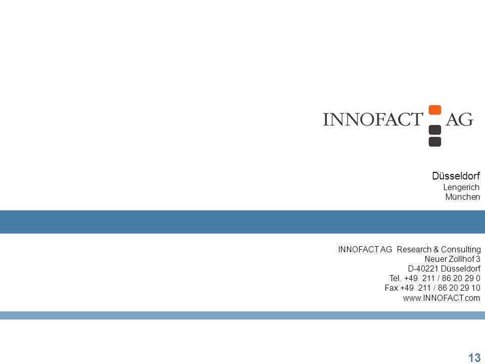 13 INNOFACT AG Research & Consulting Neuer Zollhof 3 D-40221 Düsseldorf Tel.