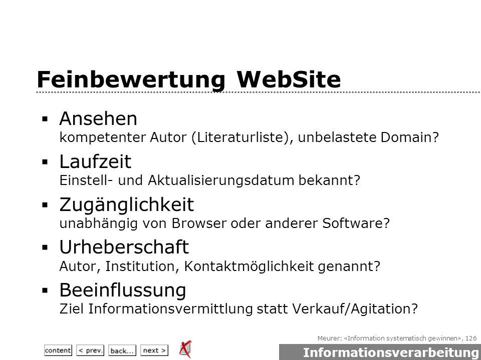 Meurer: «Information systematisch gewinnen», 126 Feinbewertung WebSite  Ansehen kompetenter Autor (Literaturliste), unbelastete Domain.