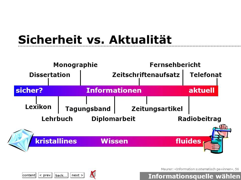 Meurer: «Information systematisch gewinnen», 56 Sicherheit vs.