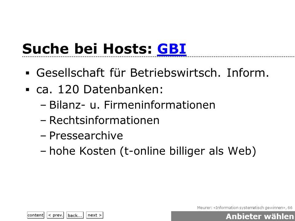 Meurer: «Information systematisch gewinnen», 66 Suche bei Hosts: GBIGBI  Gesellschaft für Betriebswirtsch.