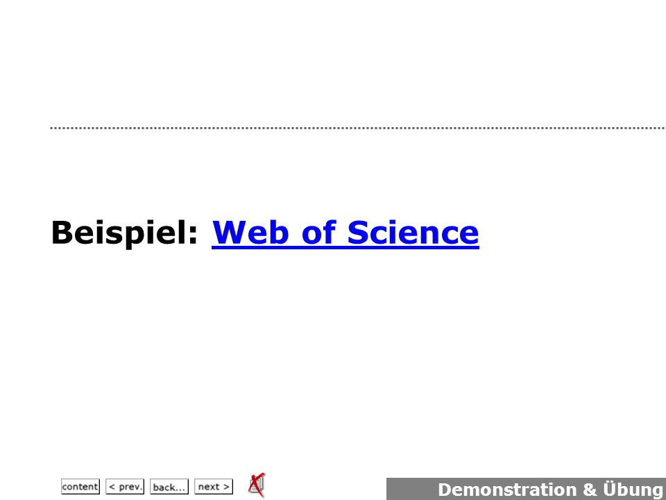 Beispiel: Web of ScienceWeb of Science Demonstration & Übung