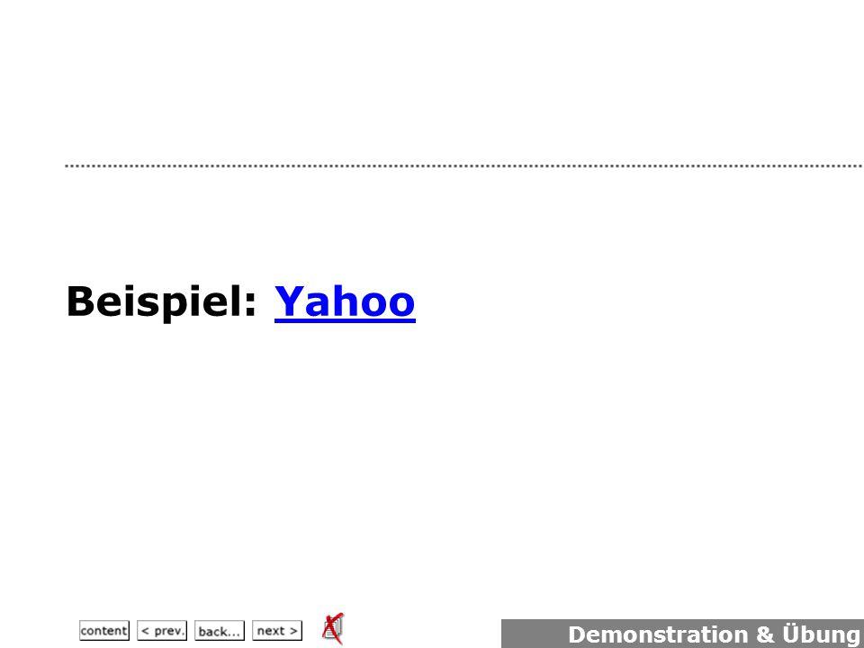 Beispiel: YahooYahoo Demonstration & Übung