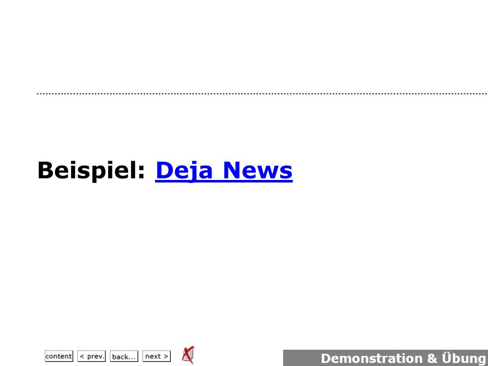 Beispiel: Deja NewsDeja News Demonstration & Übung