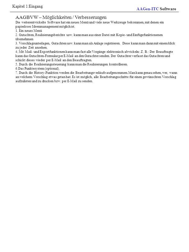 Allgemeine Bearbeitungsinformationen Diese Informationen gelten für allen AAGen-Produkte.