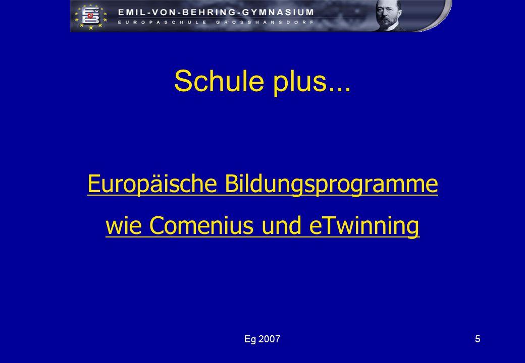 Eg 20075 Schule plus... Europ ä ische Bildungsprogramme wie Comenius und eTwinning