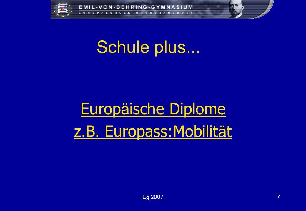Eg 20077 Schule plus... Europ ä ische Diplome z.B. Europass:Mobilit ä t