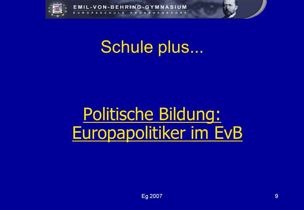 Eg 20079 Schule plus... Politische Bildung: Europapolitiker im EvB