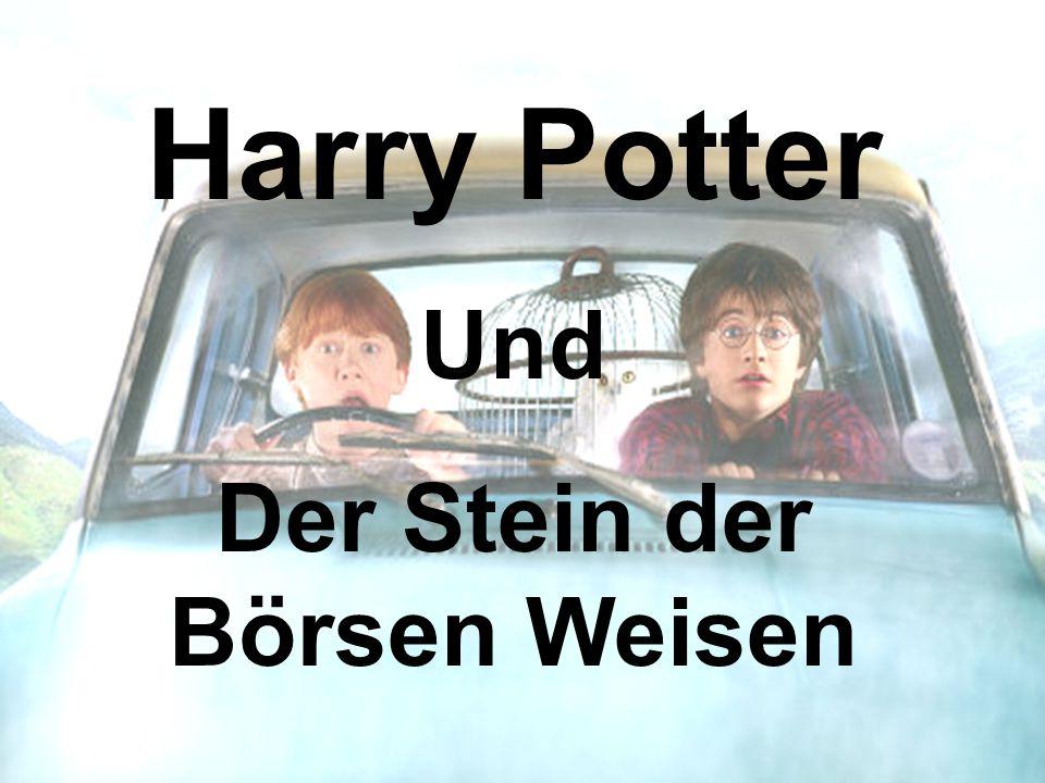 Harry Potter Und Der Stein der Börsen Weisen