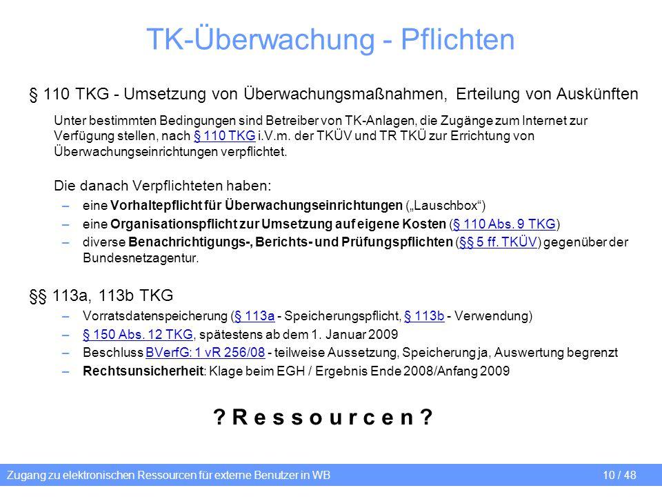 Zugang zu elektronischen Ressourcen für externe Benutzer in WB 10 / 48 TK-Überwachung - Pflichten § 110 TKG - Umsetzung von Überwachungsmaßnahmen, Ert
