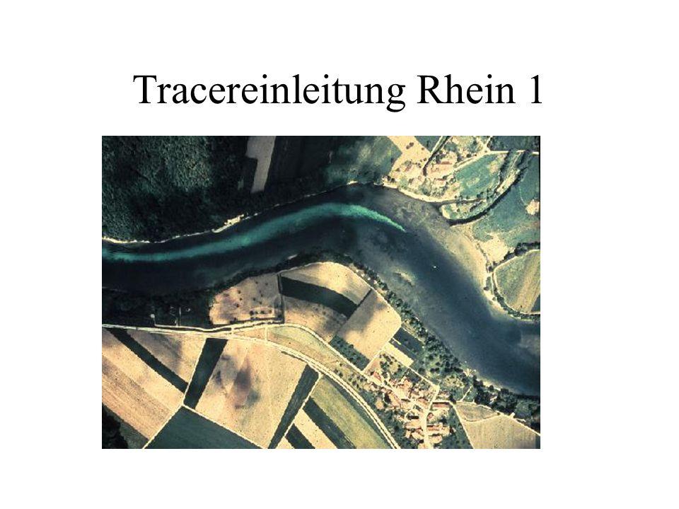Tracereinleitung Rhein 1