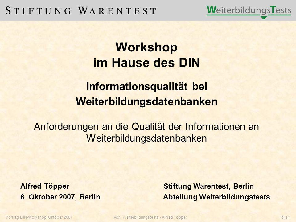 Vortrag DIN-Workshop Oktober 2007Abt.