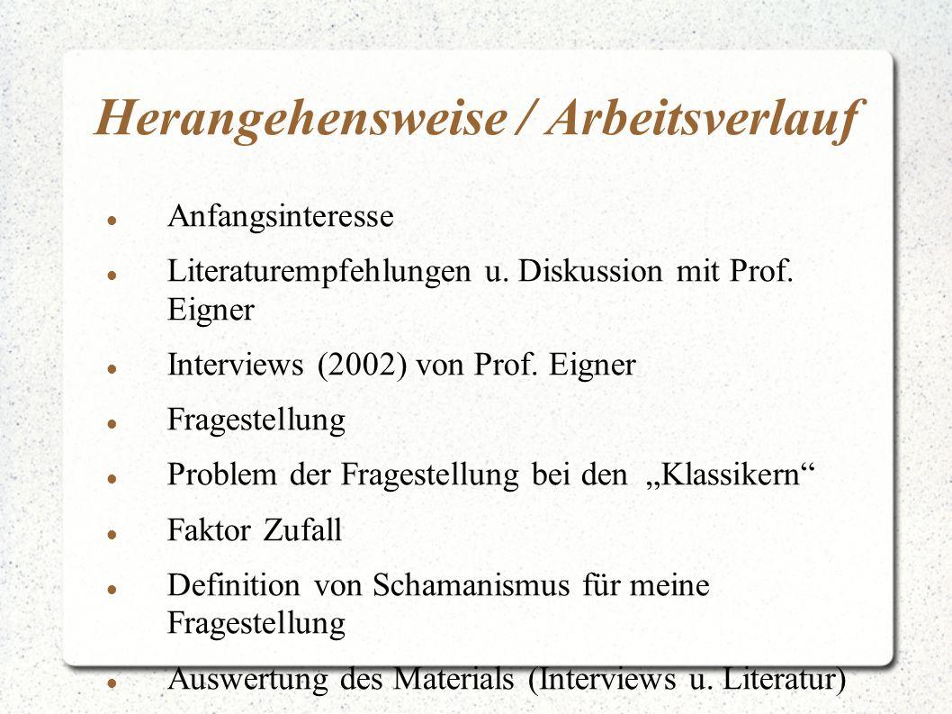 Herangehensweise / Arbeitsverlauf Anfangsinteresse Literaturempfehlungen u. Diskussion mit Prof. Eigner Interviews (2002) von Prof. Eigner Fragestellu