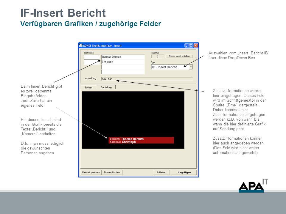 """IF-Insert Bericht Verfügbaren Grafiken / zugehörige Felder Auswählen vom """"Insert Bericht IB über diese DropDown-Box Beim Insert Bericht gibt es zwei getrennte Eingabefelder."""