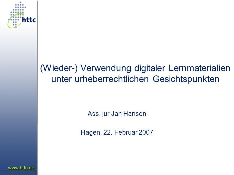 (Wieder-) Verwendung digitaler Lernmaterialien unter urheberrechtlichen Gesichtspunkten Ass.
