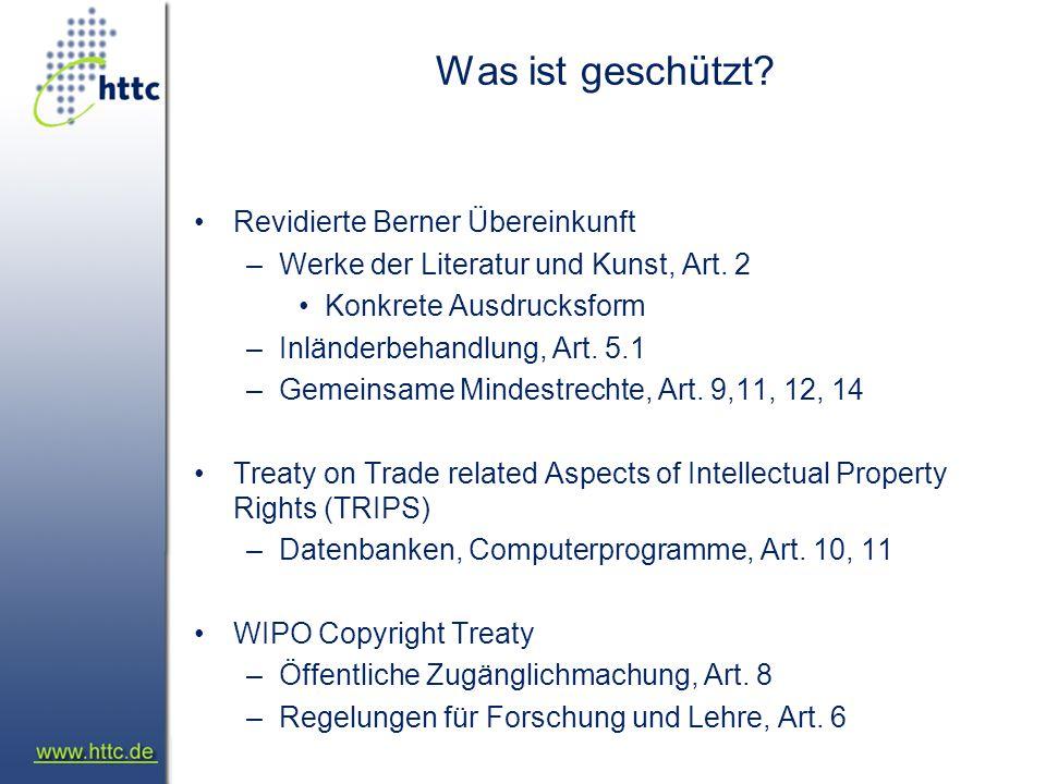 Was ist geschützt. Revidierte Berner Übereinkunft –Werke der Literatur und Kunst, Art.