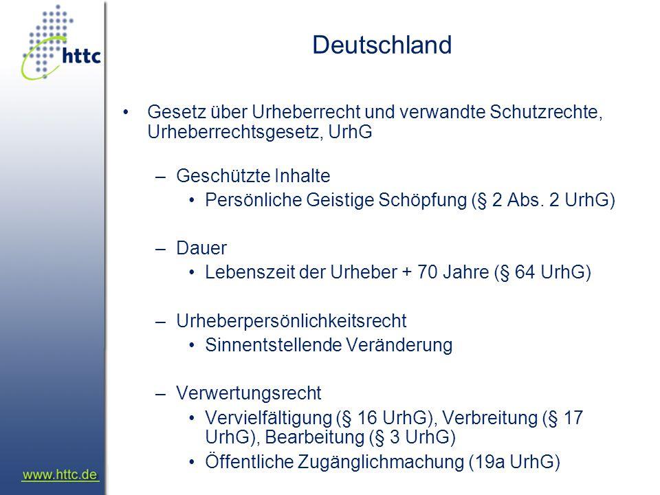 Deutschland Gesetz über Urheberrecht und verwandte Schutzrechte, Urheberrechtsgesetz, UrhG –Geschützte Inhalte Persönliche Geistige Schöpfung (§ 2 Abs.