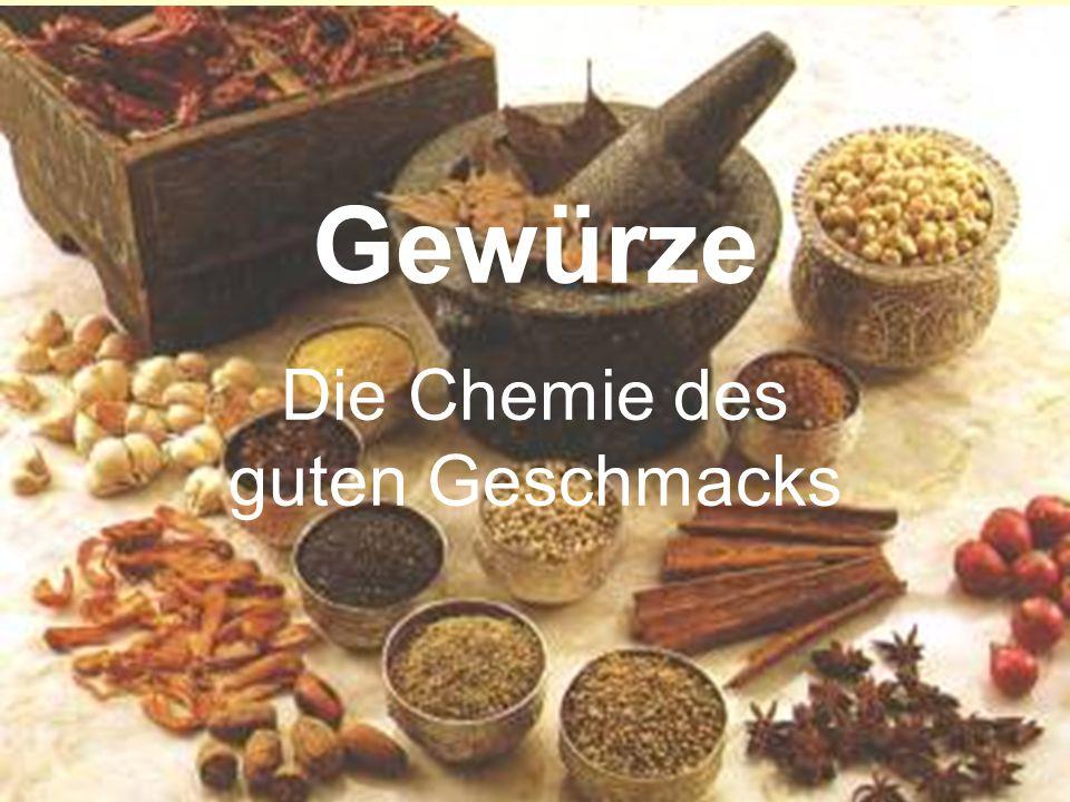 Gewürze Die Chemie des guten Geschmacks