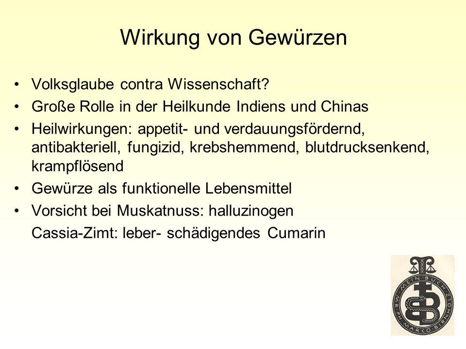 Wirkung von Gewürzen Volksglaube contra Wissenschaft.