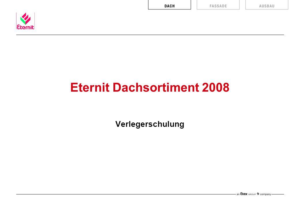 Eternit Dachsortiment 2008 Verlegerschulung