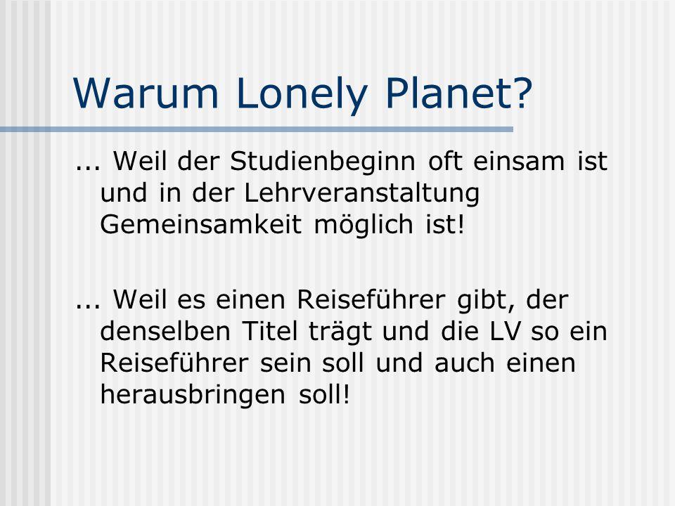 Warum Lonely Planet?...