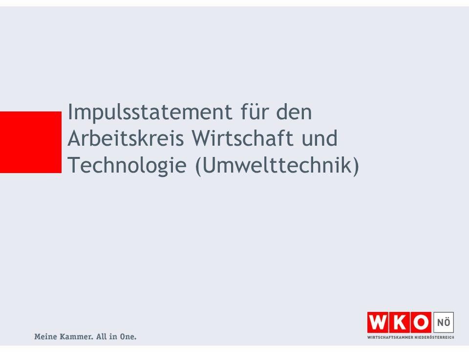 Impulsstatement für den Arbeitskreis Wirtschaft und Technologie (Umwelttechnik)