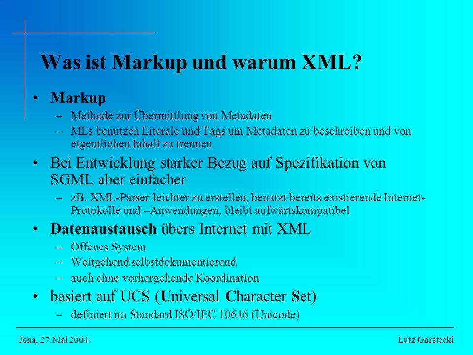 Was ist Markup und warum XML.