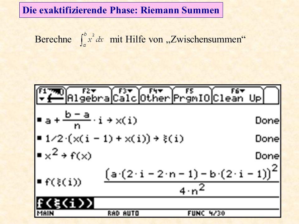 """Die exaktifizierende Phase: Riemann Summen Berechne mit Hilfe von """"Zwischensummen"""